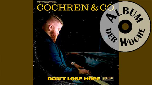 Album «Don't Lose Hope» von Cochren & Co.