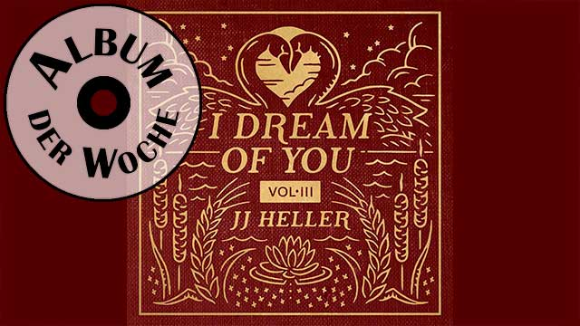 Album «I Dream of You, Vol. 3» von JJ Heller