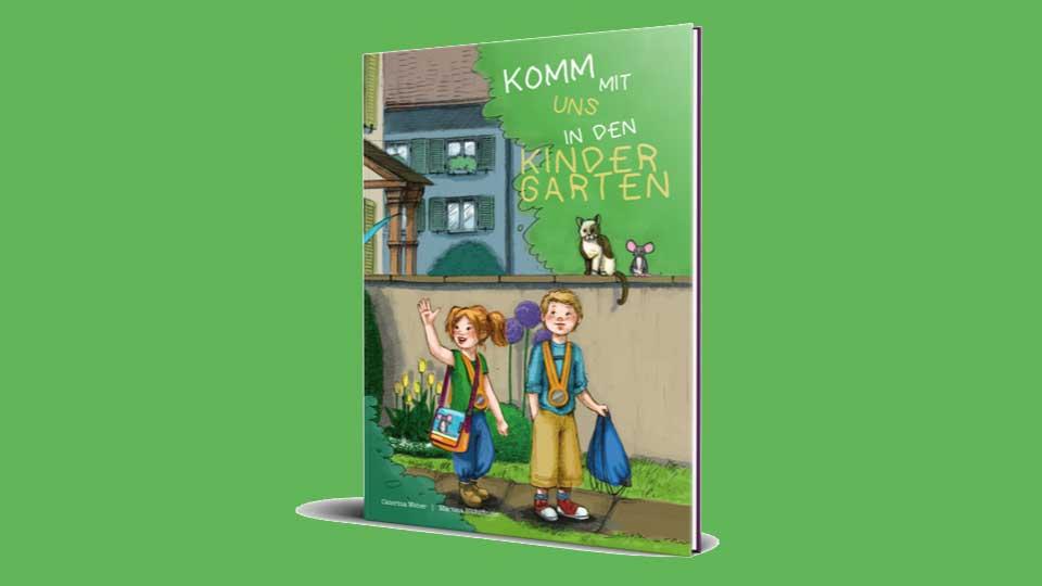 Buch «Komm mit uns in den Kindergarten»