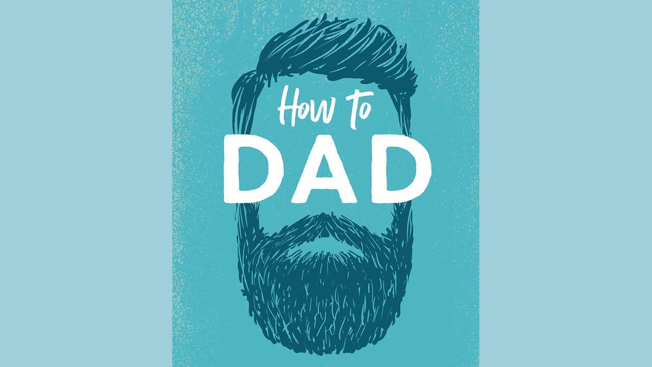 Buch «How to Dad» von Jerrad Lopes