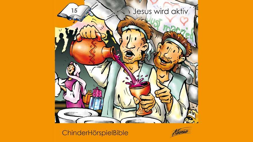 ChinderHörspielBible «Jesus wird aktiv»