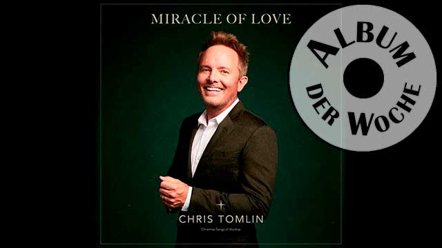 Album «Miracle of Love» von Chris Tomlin