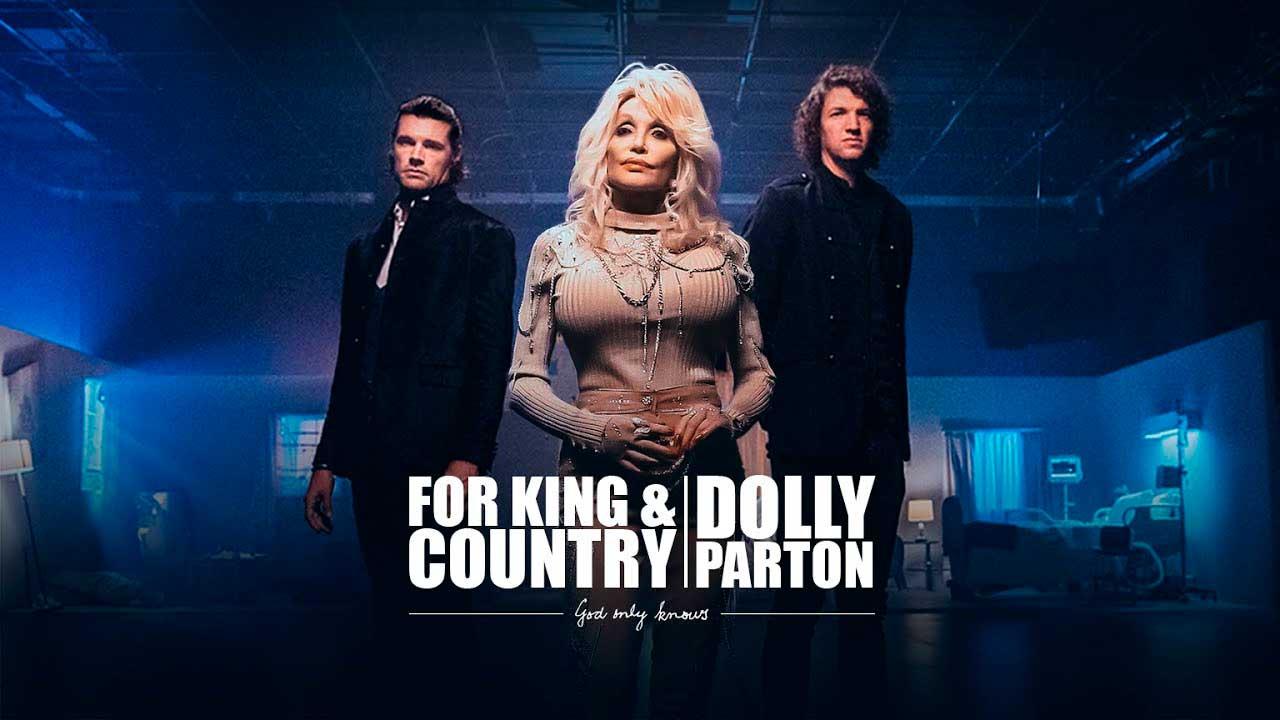 «God Only Knows» von For King & Country und Dolly Parton - Jetzt hineinhören