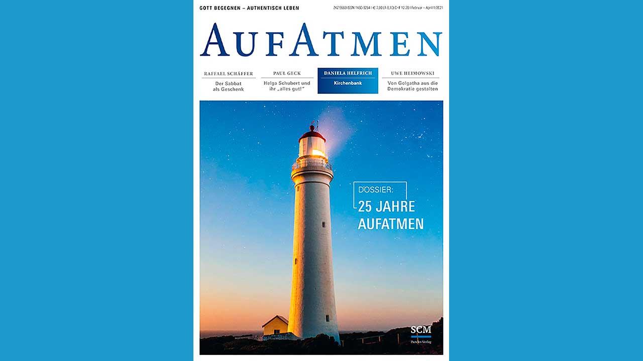 Ausgabe April 2021 des Magazins «Aufatmen»
