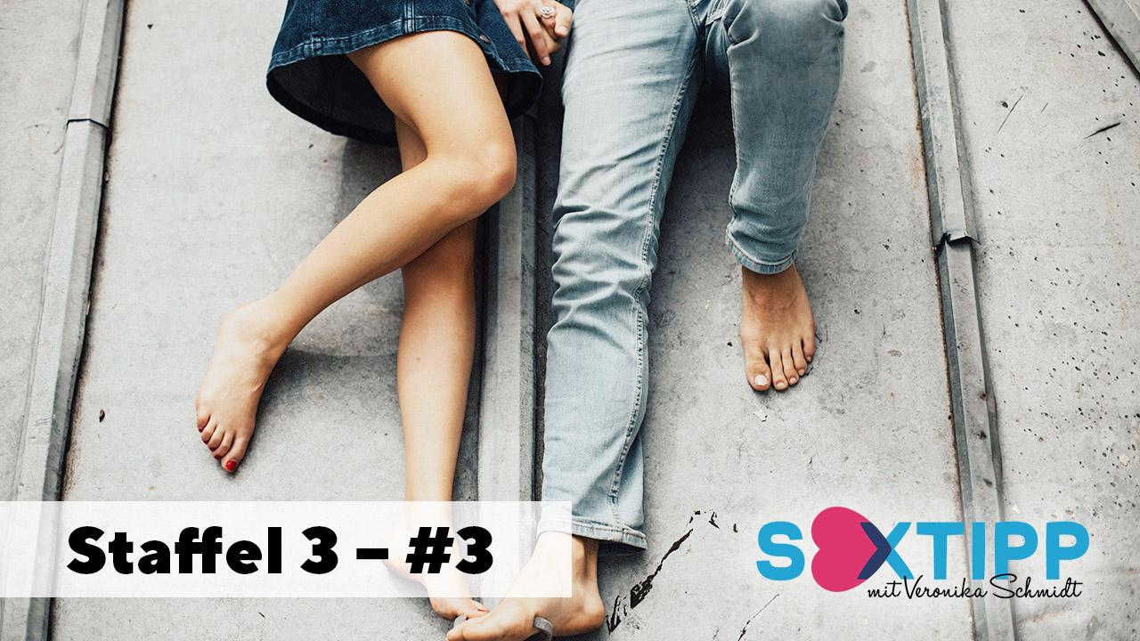 Sextipp Staffel 3 - #3 Nähe und Distanz | (c) Life Channel
