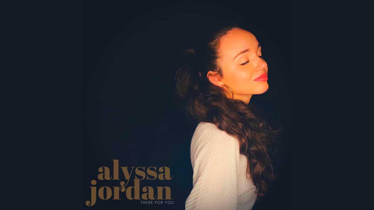 Single «There For You» von Alyssa Jordan