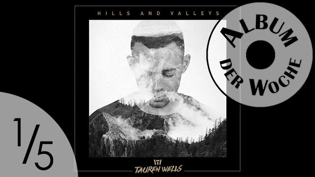 «Hills and Valleys» von Tauren Wells
