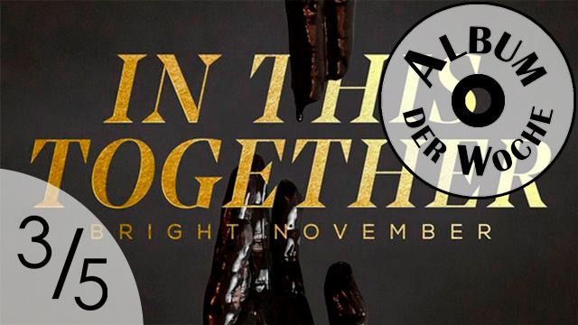 «In This Together» von Bright November