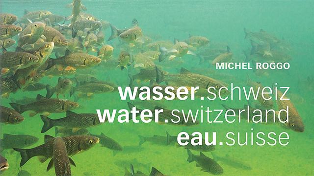 Buch «wasser.schweiz»