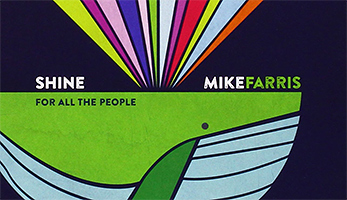 «Shine For All The People» von Mike Harris