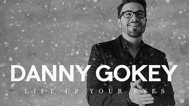 «Lift up your eyes» von Danny Gokey