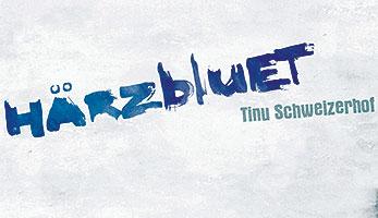 Haerzbluet von Tinu Schweizerhof - Entscheidig