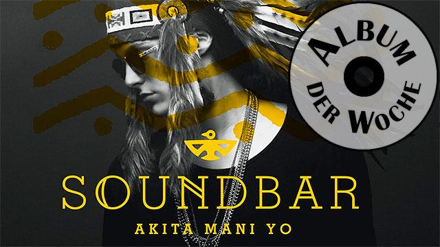Akita Mani Yo von «Soundbar»