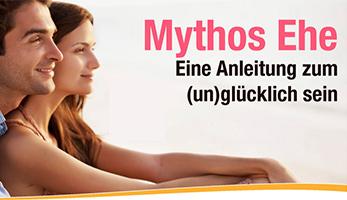 Mythos Ehe