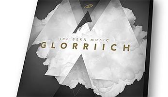 Glorriich von ICF Bern Music – Mir ghöre zu Dir